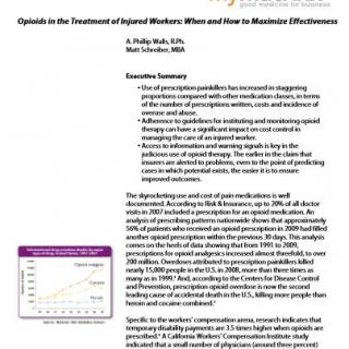 Opioids in the Treatment of Injured Workers: When and How to Maximize Effectiveness