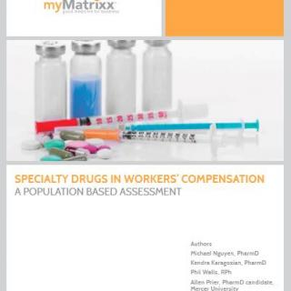 White Paper: Specialty Drugs in Workers' Compensation: A Population Based Assessment