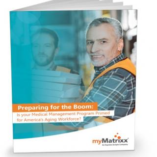 Preparing for the Boom: Is your Medical Management Program Primed for America's Aging Workforce?